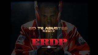 Omy De Oro, Alex Rose - No Te Asustes Remix feat. Jay Wheeler, Miky Woodz (ERDP)