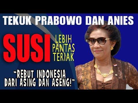 """WOW SUSI Tekuk Prabowo dan Anies, Susi Lebih Pantas Teriak """"Rebut Indonesia dari Asing dan Aseng!"""""""