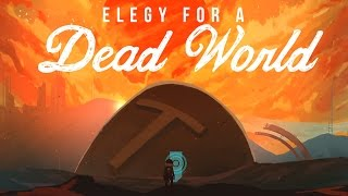 Elegy For A Dead World | A Game About Writing