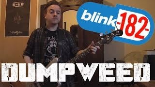 Blink 182 - Dumpweed Bass Cover