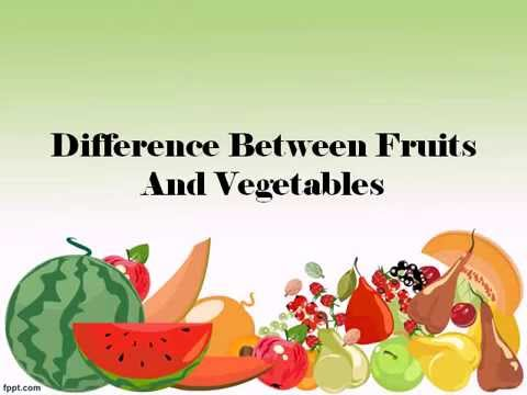 difference between fruits and vegetables - YouTube