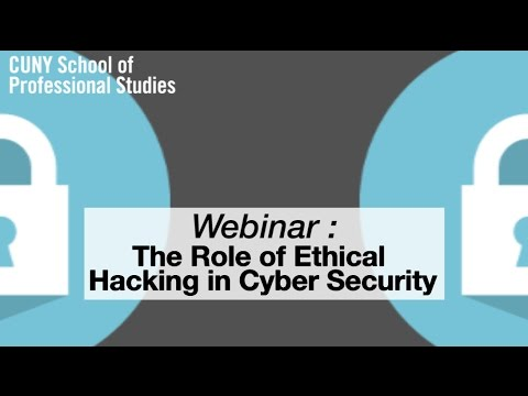 "Webinar: ""The Role of Ethical Hacking in Cyber Security"""
