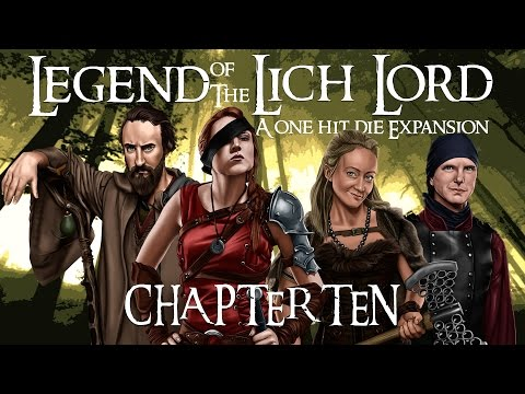 Legend of the Lich Lord: Episode 10