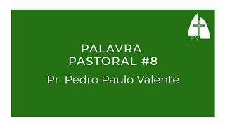 Palavra Pastoral #8 -  Deus é o nosso Refúgio (Salmo 61.1-4)