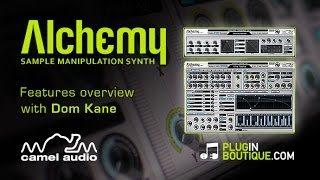 Camel Audio Alchemy Synth Plugin - Overview