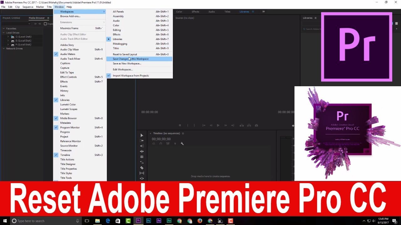 Adobe Premiere Pro CC How to fully reset workspace to default in one minute