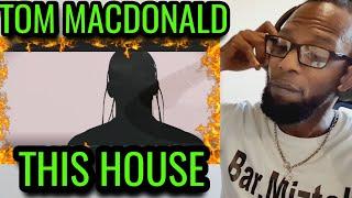 "Tom MacDonald - ""This House"" (WHITEBOY RESPONSE) || Reaction"