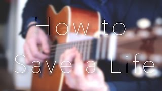 The Fray - How to Save a Life - Fingerstyle Guitar Cover // Joni Laakkonen