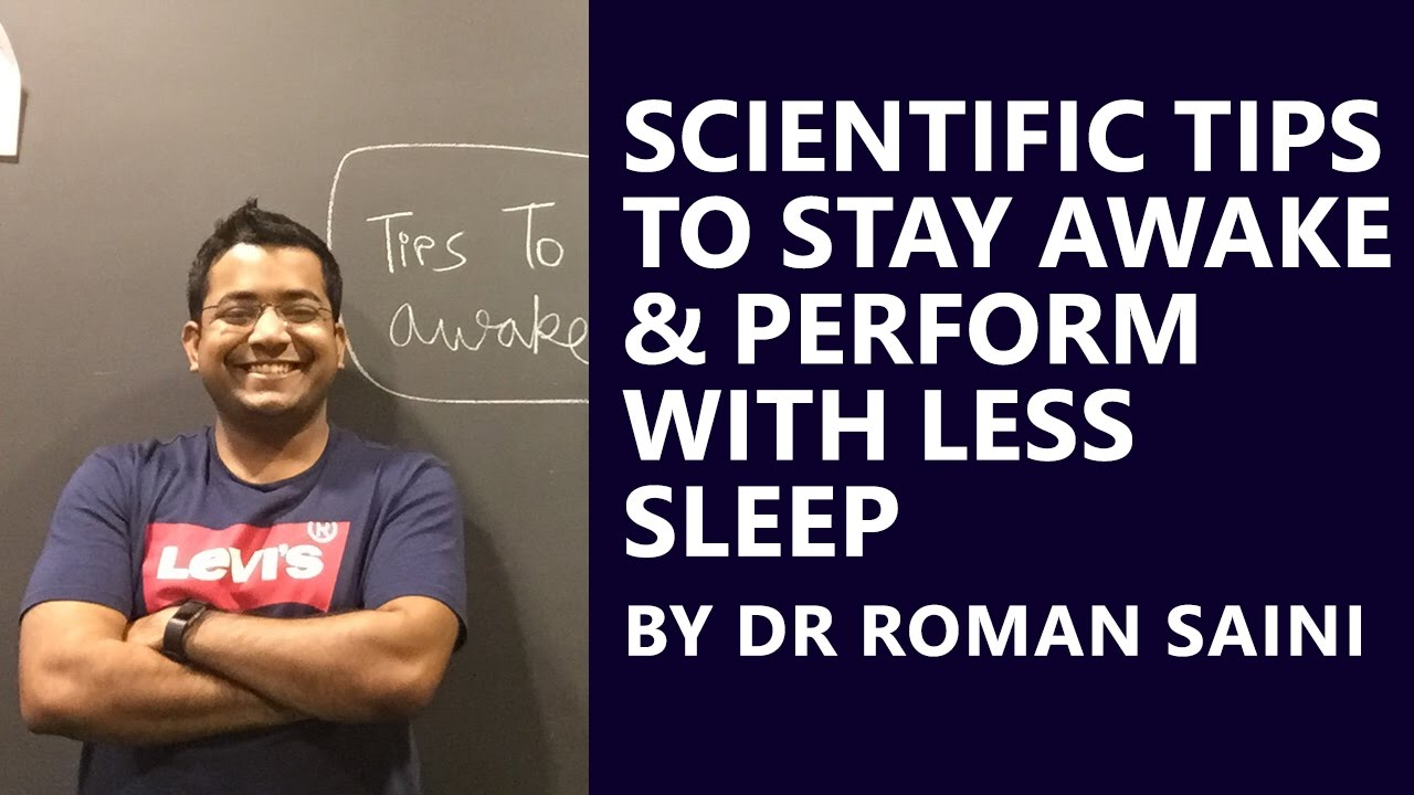 dr r saini scientific techniques to stay awake perform dr r saini scientific techniques to stay awake perform less sleep