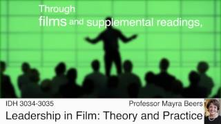 IDH 3034-3035: Leadership in Film: Theory and Practice