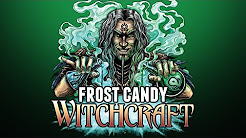 Witchcraft - Frost Candy Review
