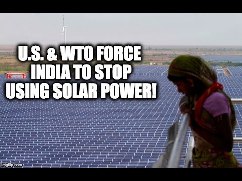 U.S. & WTO Force India To STOP Using Solar Power