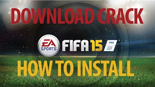 FIFA 15 CRACK PC [DOWNLOAD LINK + HOW TO INSTALL] FEBRUARY, 2015