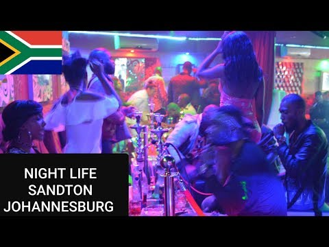 Nightlife in Johannesburg South Africa 2019