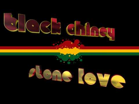 Black Chiney & Stone Love 100% Dubplete Mix