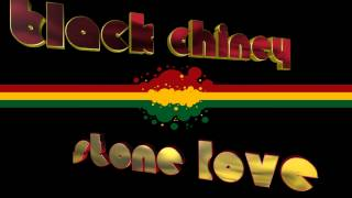 Black Chiney & Stone Love 100% Dubplete Mix
