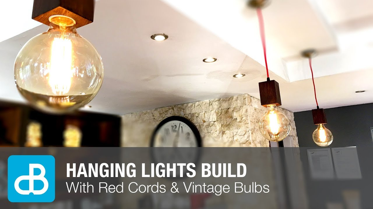 Hanging Lights with Vintage Bulbs Build - by SoundBlab - YouTube