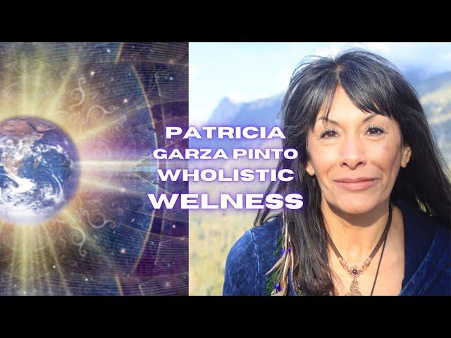 Patricia Garza Pinto  Awake  wholistic wellness practitioner  DivineMountainRetreat com