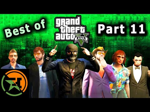 The Very Best of GTA V | Part 11 | AH | Achievement Hunter