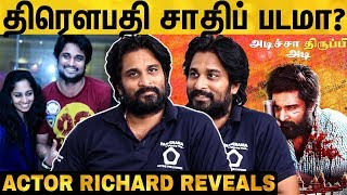 Actor Richard Opens Up | Mohan G | Draupathi