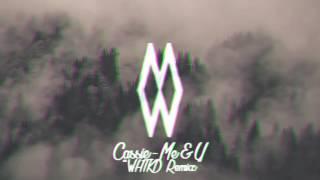 Cassie - Me & U - WHTKD Remix