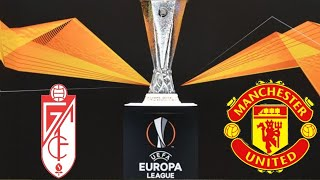 Manchester United draw Granada in the Europa league
