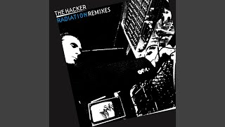 Radiation (More Radiation Mix By The Hacker)