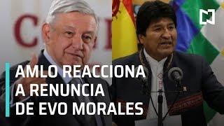 López Obrador y Marcelo Ebrard se pronuncian tras renuncian de Evo Morales - Las Noticias