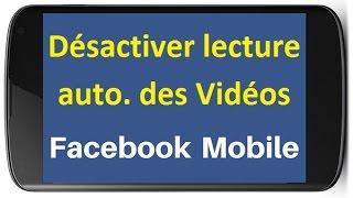 Désactiver la lecture automatique des vidéos sur Facebook Mobile