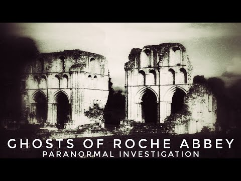 4k Re-edit | GHOSTS OF ROCHE ABBEY | Paranormal Investigation | Ghost Hunting