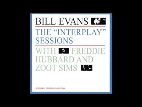 Bill Evans & Freddie Hubbard - The Interplay Sessions (1962 Album)