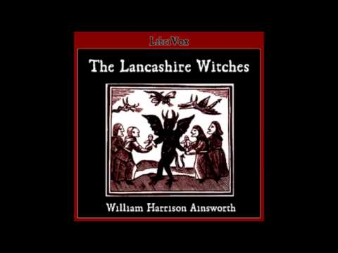 The Lancashire Witches (FULL Audio Book) 16 The Ordeal by Swimming