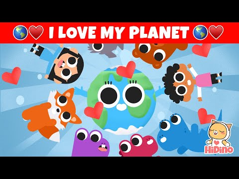 🌎 I Love My Planet 🌎 The Earth Song For Children | HiDino Kids Songs