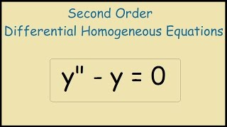 y'' - y = 0 Second order differential homogeneous equation