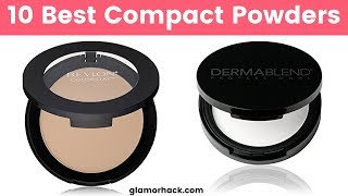 10 Best Compact Powders 2019 | Best Foundation Powders for All Skin Types | Give You Flawless Skin