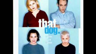 That Dog - Little Miss Riding Hood (B-side)