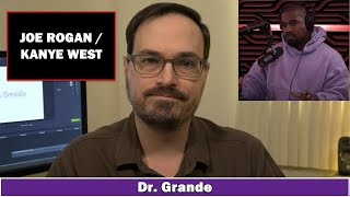 This video answers the question: can i analyze joe rogan/kanye west interview?support dr. grande on patreon: https://www.patreon.com/drgrandehttps://www....