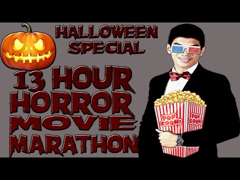 13 Hour Horror Movie Marathon - Halloween Special