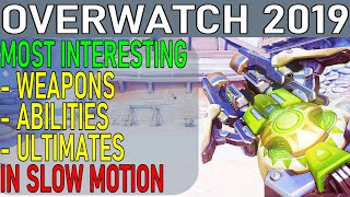 OVERWATCH [2019] - Most Interesting Weapons, Abilities, Ultimates In Slow Motion