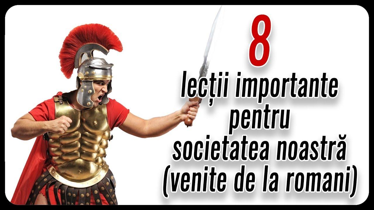 8 lecții importante pentru societatea noastră (venite de la romani)