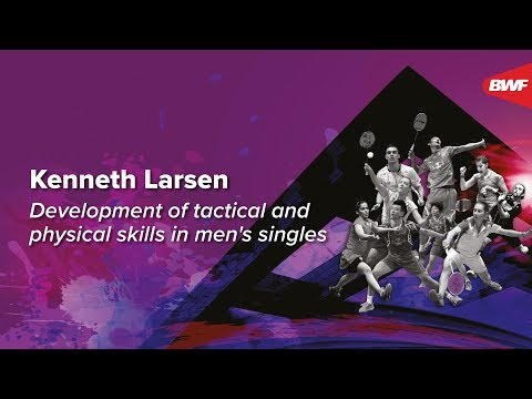 Kenneth Larsen   Development of Tactical and Physical Skills in Men's Singles