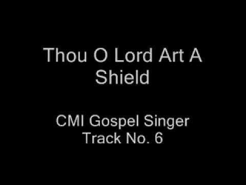 Thou O Lord Art A Shield