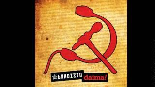 Bandista / Daima / Aşk Şarkısı