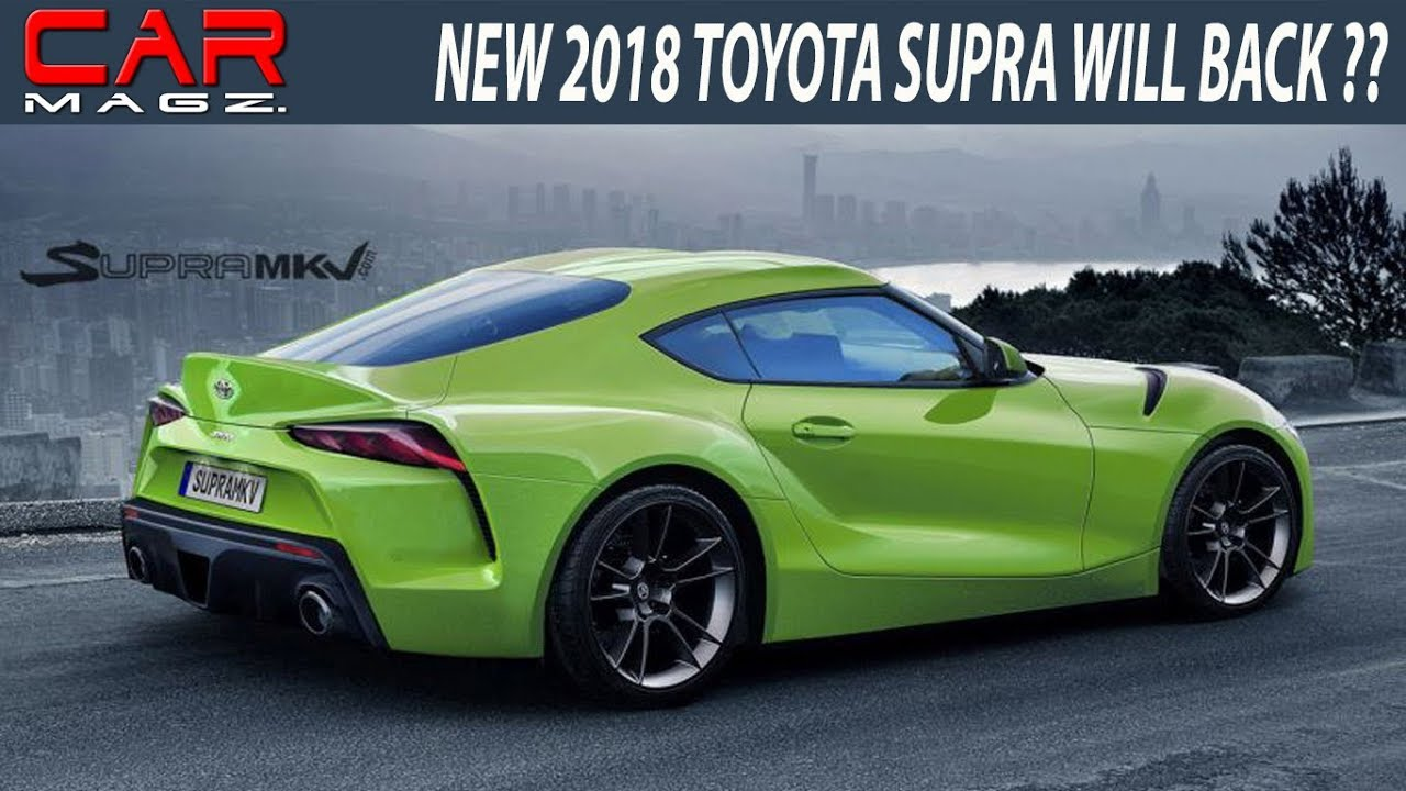 2018 Toyota Supra Release Date Specs And Price