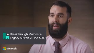 Breakthrough Moments - Legacy Air Part 2 | Inc. 5000