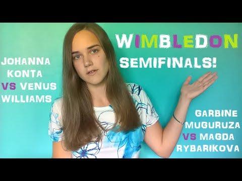 WIMBLEDON SEMI-FINAL PREVIEW AND PREDICTIONS: Konta Vs Venus | Muguruza Vs Rybarikova