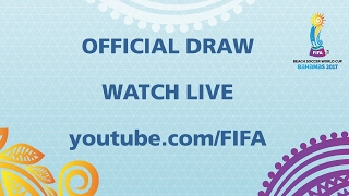 COMING SOON - Official Draw - FIFA Beach Soccer World Cup 2017