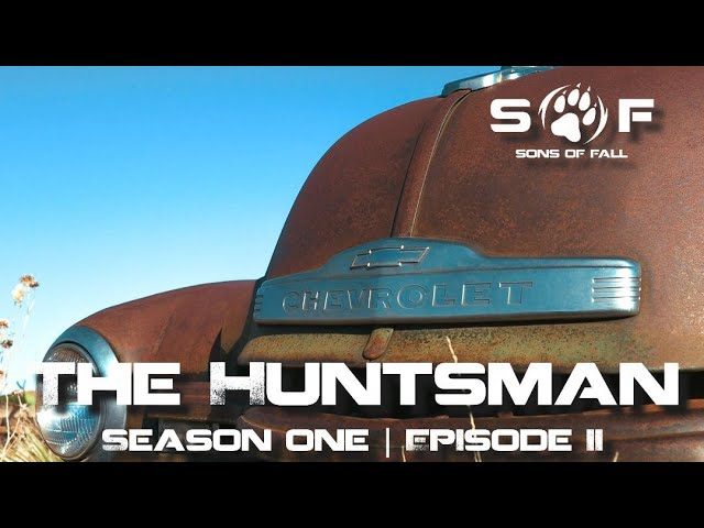 SONS of FALL | THE HUNTSMAN | Season I: Episode II