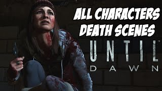 Until Dawn All Characters Death Scenes Choices & Outcomes