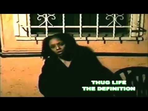 THUG LIFE - THE DEFINITION
